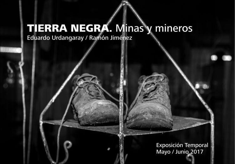 Exposición: Tierra negra, minas y mineros.