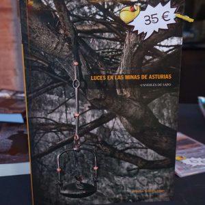 LUCES EN LAS MINAS DE ASTURIAS - CANDILES DE SAPO