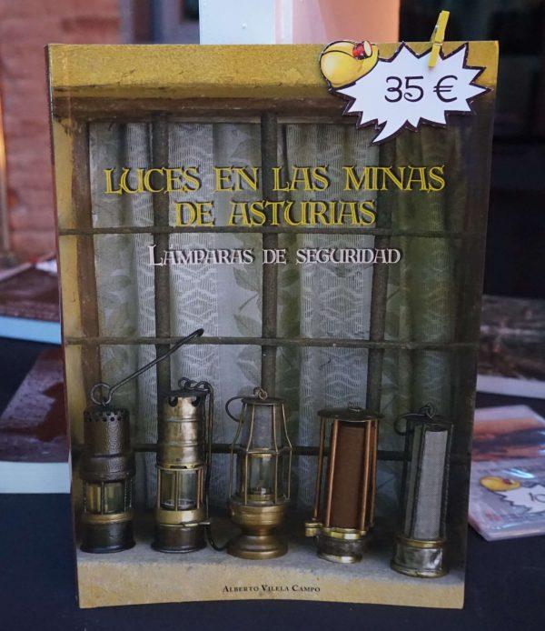 LUCES EN LAS MINAS DE ASTURIAS- LAMPARAS DE SEGURIDAD