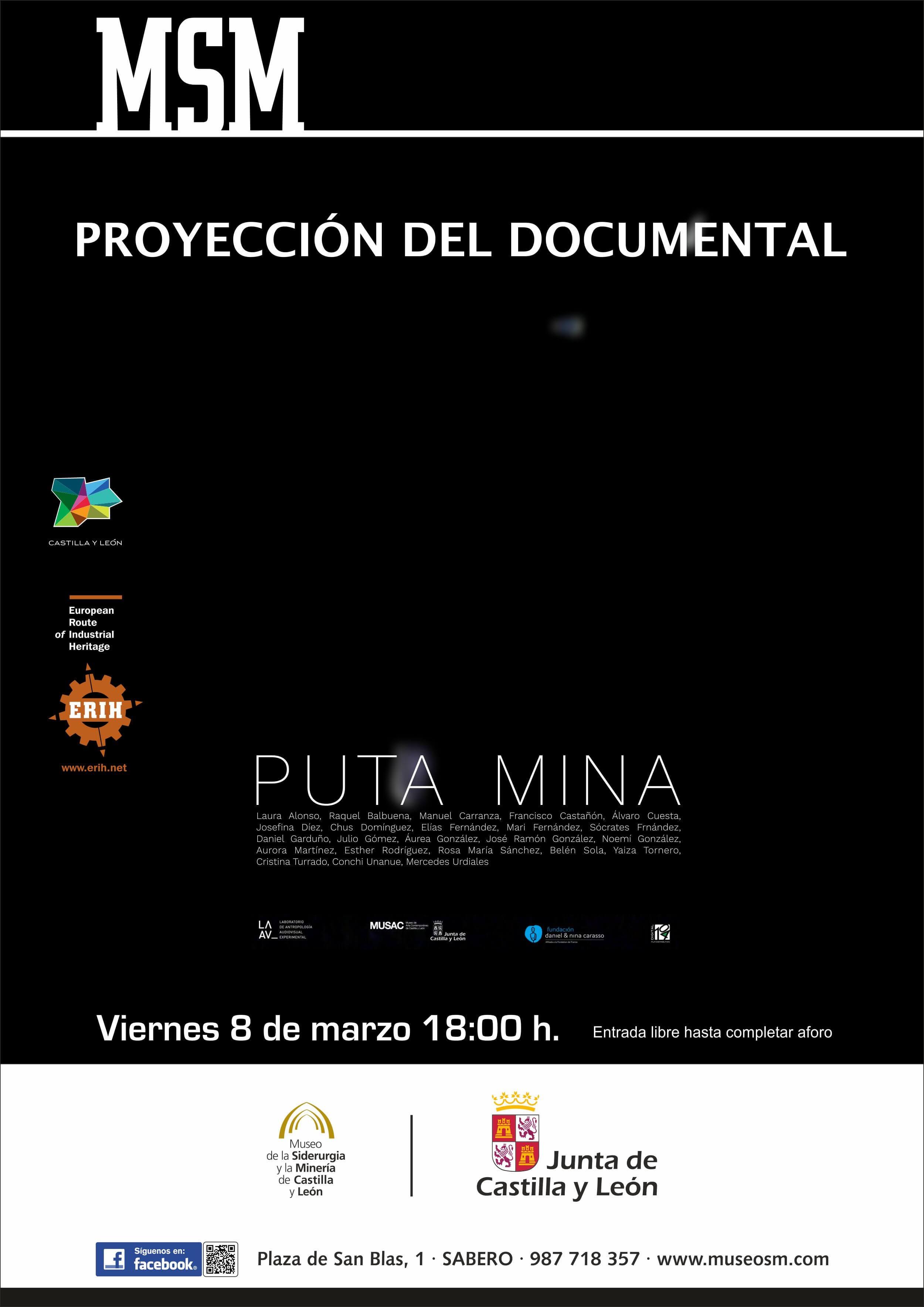 """PROYECCIÓN DEL DOCUMENTAL: """"PUTA MINA"""" - Etnovideográfica Castilla y León"""