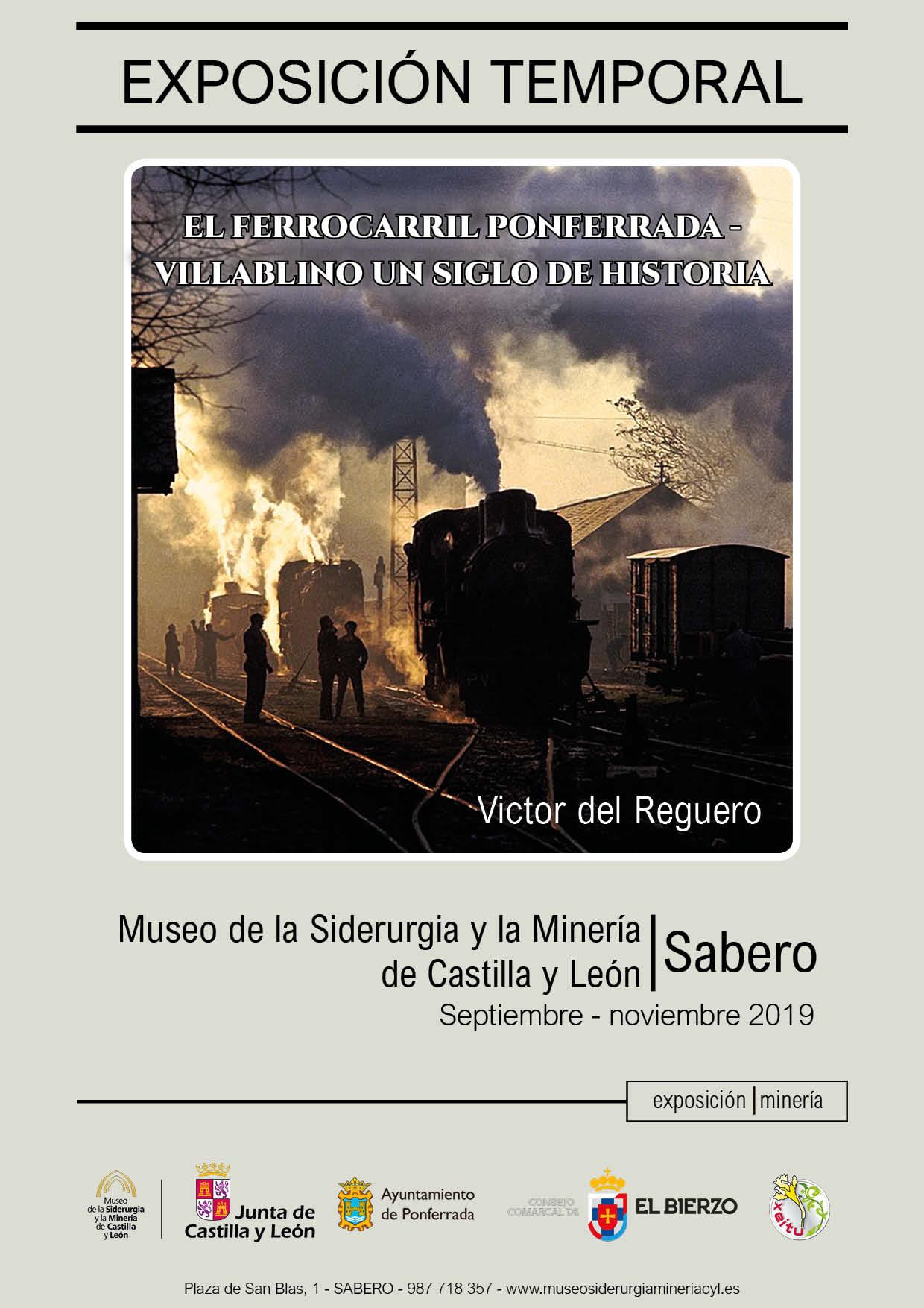 """EXPOSICIÓN TEMPORAL: """"EL FERROCARRIL PONFERRADA-VILLABLINO UN SIGLO DE HISTORIA""""."""