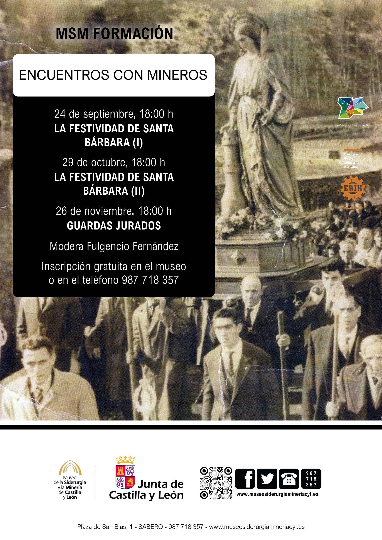 """MSM FORMACIÓN. """"ENCUENTROS CON MINEROS. LA FESTIVIDAD DE SANTA BÁRBARA (II)"""