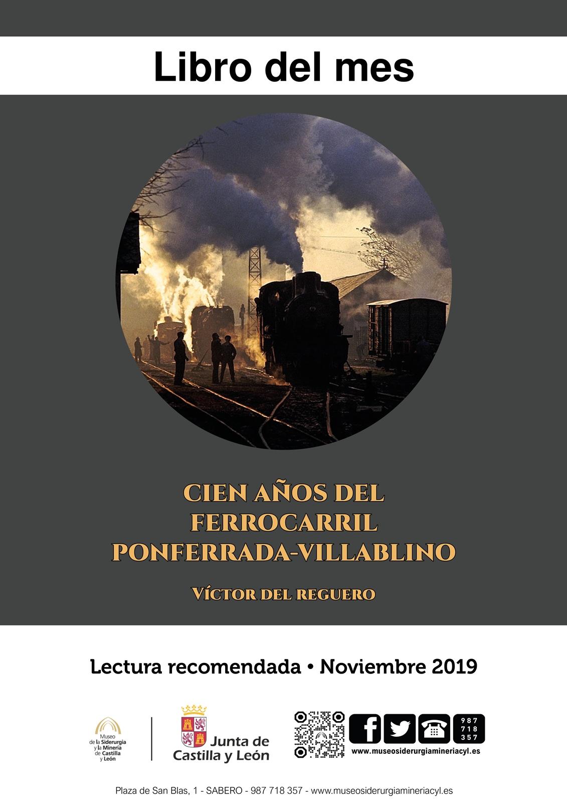 """LIBRO DEL MES. """"CIEN AÑOS DEL FERROCARRIL PONFERRADA-VILLABLINO"""". EJEMPLAR PRESTADO POR EL MUSEO."""