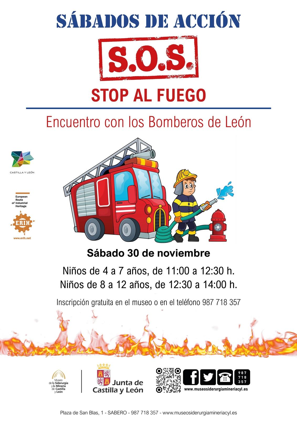 SÁBADOS DE ACCIÓN. ¡¡S.O.S.!! - STOP AL FUEGO. ENCUENTRO CON LOS BOMBEROS DE LEÓN.
