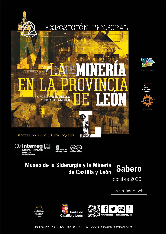 """EXPOSICIÓN TEMPORAL: """"LA MINERÍA EN LA PROVINCIA DE LEÓN: UNA VISIÓN HISTÓRICA Y DE ACTUALIDAD""""."""